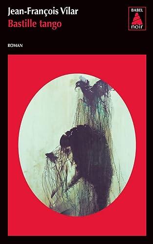 BASTILLE TANGO -NED 2013-: VILAR JEAN FRANCOIS