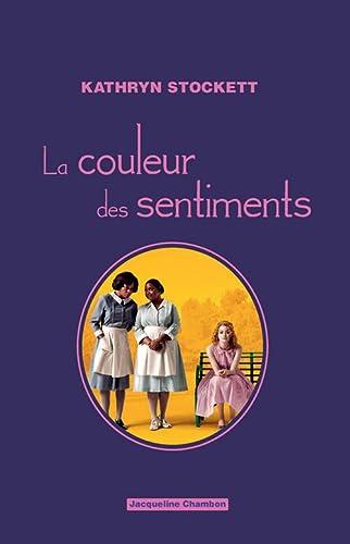 La couleur des sentiments: Stockett, Kathryn