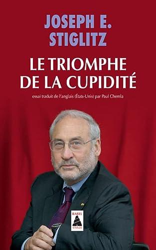 9782330026769: Le triomphe de la cupidit� (Babel)