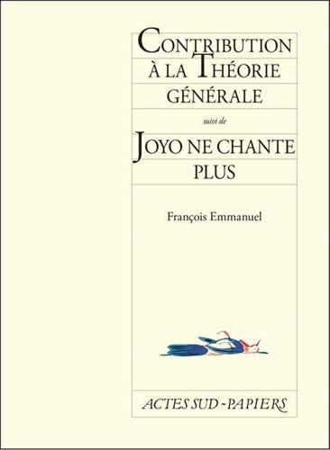 CONTRIBUTION A LA THEORIE GENERALE SUIVI: EMMANUEL FRANCOIS