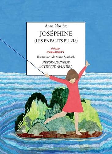 JOSÉPHINE (LES ENFANTS PUNIS): NOZI�RE ANNA