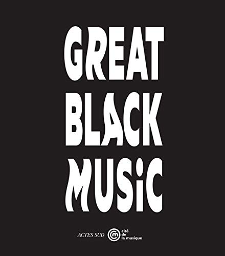 GREAT BLACK MUSIC: COLLECTIF