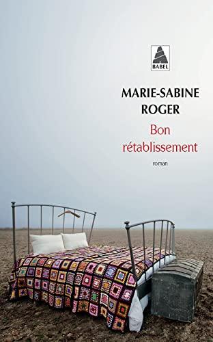 BON RÉTABLISSEMENT: ROGER MARIE-SABINE