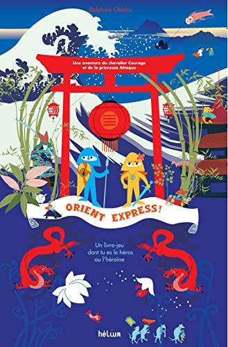 ORIENT-EXPRESS: CHEDRU DELPHINE