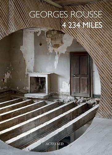 Georges Rousse 4 234 miles: Georges Rousse; Armelle
