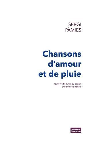 9782330030209: Chansons d'amour et de pluie