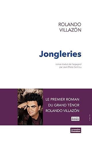 JONGLERIES: VILLAZON ROLANDO