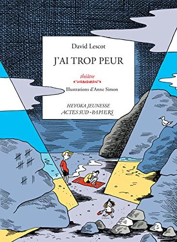J AI TROP PEUR: LESCOT DAVID