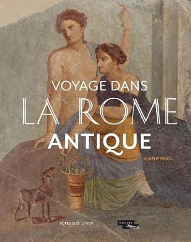 9782330030452: Voyage dans la Rome antique