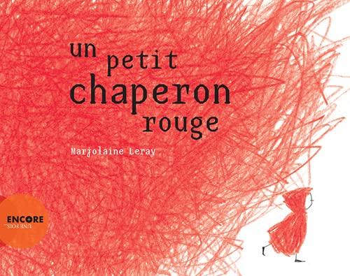 9782330030506: Un petit chaperon rouge