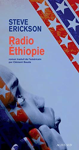 Radio Ethiopie: Steve Erickson