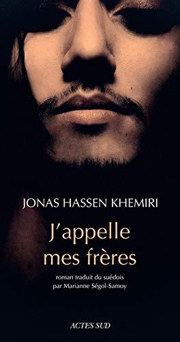 J'APPELLE MES FRÈRES: HASSEN KHEMIRI JONAS