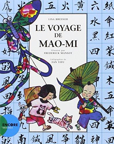 VOYAGE DE MAO MI -LE-: BRESNER LISA