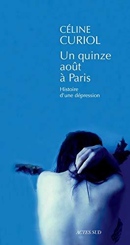 9782330031916: Un quinze août à Paris