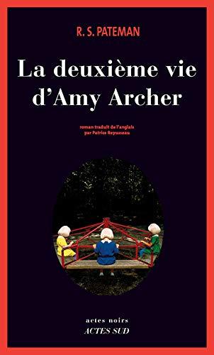 DEUXIÈME VIE D'AMY ARCHER (LA): PATEMAN R.S.