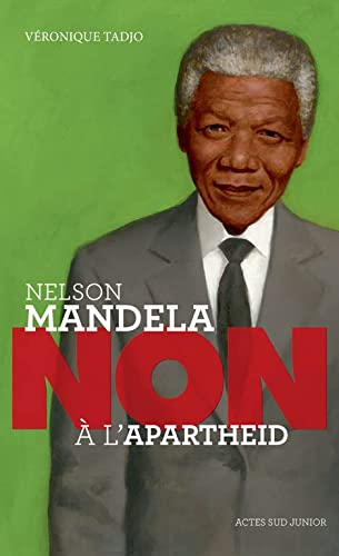 """9782330032418: Nelson Mandela : """"Non à l'Apartheid"""""""