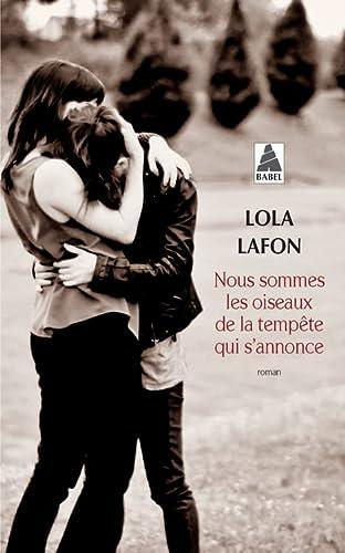 NOUS SOMMES LES OISEAUX DE LA TEMPETE QU: LAFON LOLA