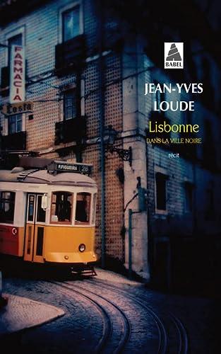 9782330032821: Lisbonne, dans la ville noire