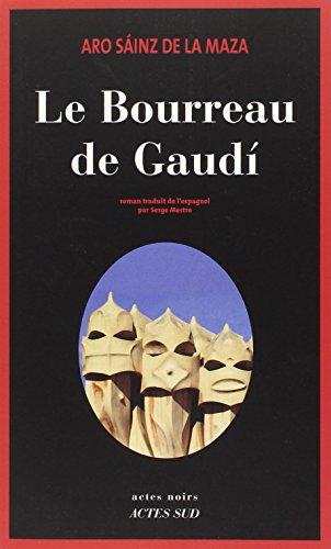 9782330034597: Milo Malart : Le bourreau de Gaudi