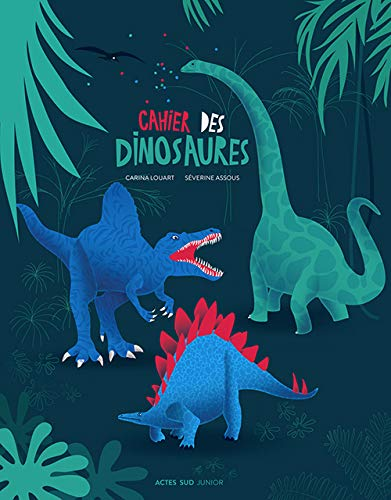 9782330034665: Cahier des dinosaures