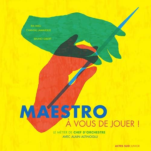 MAESTRO A VOUS DE JOUER !: COLLECTIF
