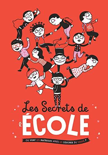 SECRETS DE L ECOLE -LES-: VEILLE ERIC