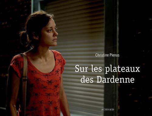 Sur les plateaux des Dardenne: Christine Plenus, Louis Heliot