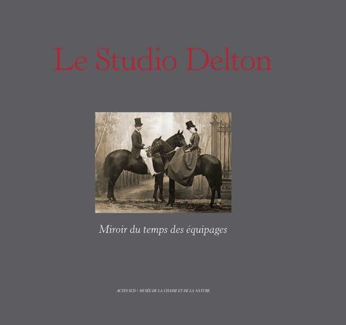 Le studio Delton, miroir du temps des équipages: Chaudun, Nicolas