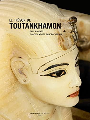TRÉSOR DE TOUTANKHAMON (LE): HAWASS ZAHI