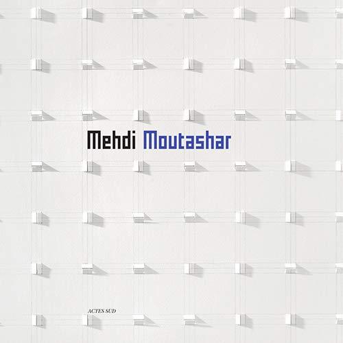 MEHDI MOUTASHAR: COLLECTIF