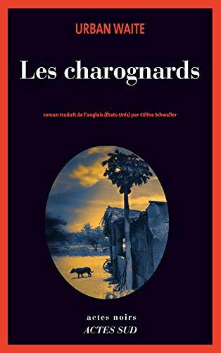 Les charognards: Urban Waite, Urban Waite/Celine S