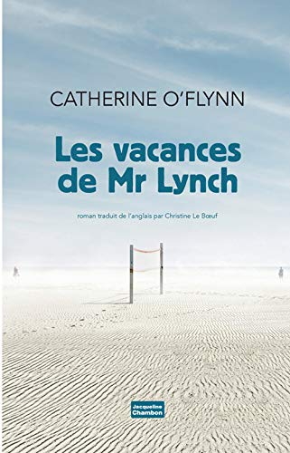 Les vacances de mr.lynch: Catherine, O'flynn