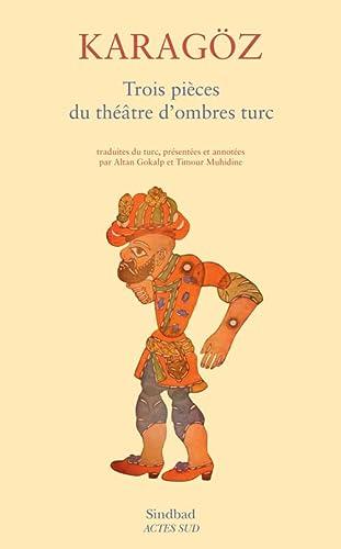 Karagöz : Trois pièces du théâtre d'ombres