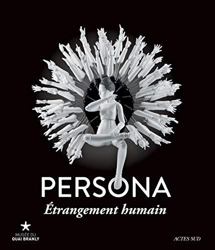 PERSONA ETRANGEMENT HUMAIN: COLLECTIF