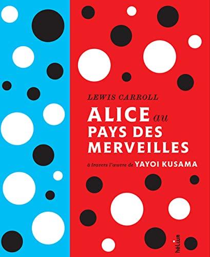 Alice au pays des merveilles de Lewis Caroll: Collectif