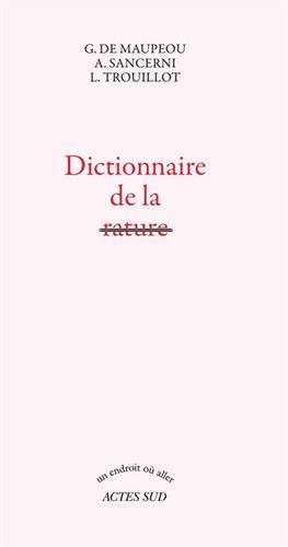 9782330039127: Dictionnaire de la rature