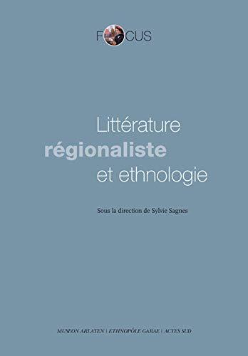 Litterature regionaliste et ethnologie: Collectif