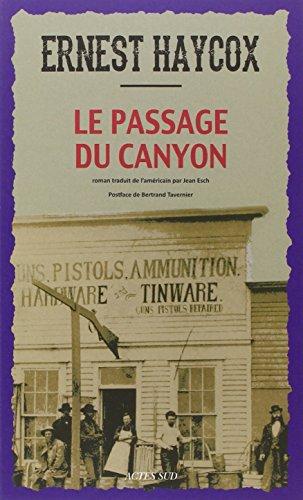 PASSAGE DU CANYON -LE-: HAYCOX ERNEST