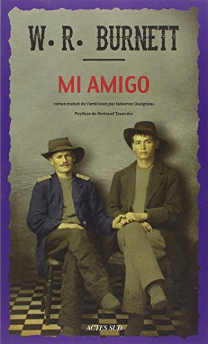 MI AMIGO: BURNETT W. R.