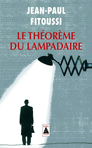 THEOREME DU LAMPADAIRE -LE-: FITOUSSI JEAN PAUL