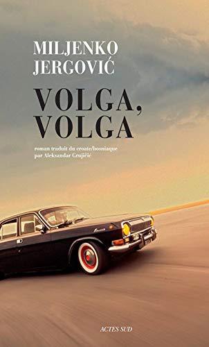VOLGA VOLGA: JERGOVIC MILJENKO