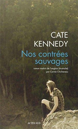 NOS CONTRÉES SAUVAGES: KENNEDY CATE