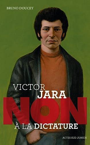 VICTOR JARA NON A LA DICTATURE: DOUCEY B -NED 2015-