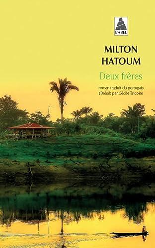 DEUX FRERES: HATOUM MILTON
