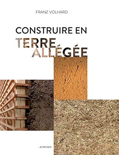 9782330050504: Construire en terre allégée