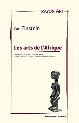 ARTS DE L AFRIQUE -LES-: EINSTEIN CARL