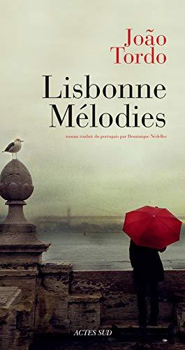 Lisbonne mélodies: Tordo