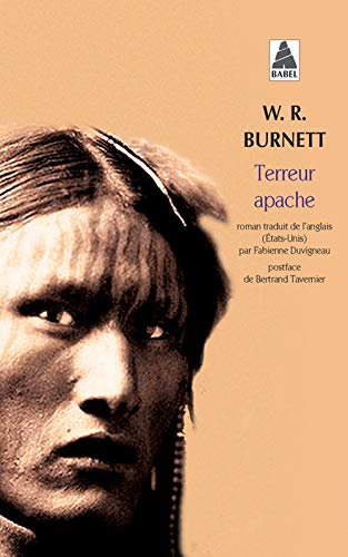 TERREUR APACHE: BURNETT W.R.