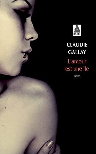 AMOUR EST UNE ÎLE (L'): GALLAY CLAUDIE