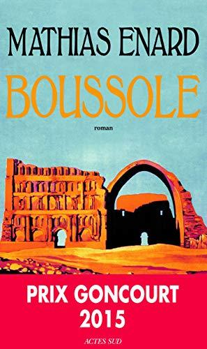 9782330053123: Boussole - Prix Goncourt 2015